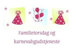 Velkommen til familietorsdag og karnevalsgudstjeneste